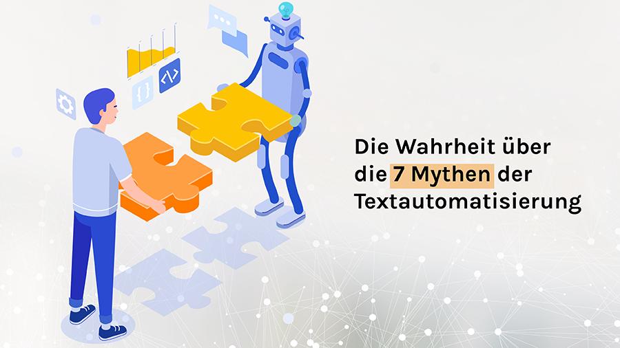 wahrheit über die 7 Mythen der Textautomatisierung