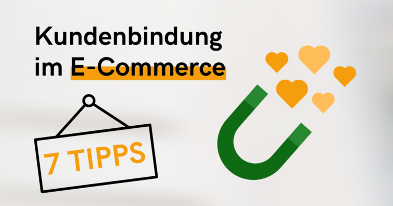Kundenbindung im E-Commerce